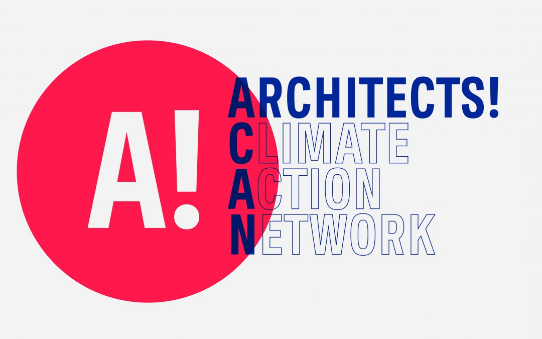 Architects Climate Action Network! – an opportunity for a Scottish Regional group